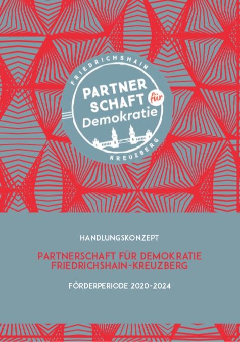 """Handlungskonzept der Koordinierungs- und Fachstelle """"Demokratie leben!"""" Friedrichshain-Kreuzberg"""