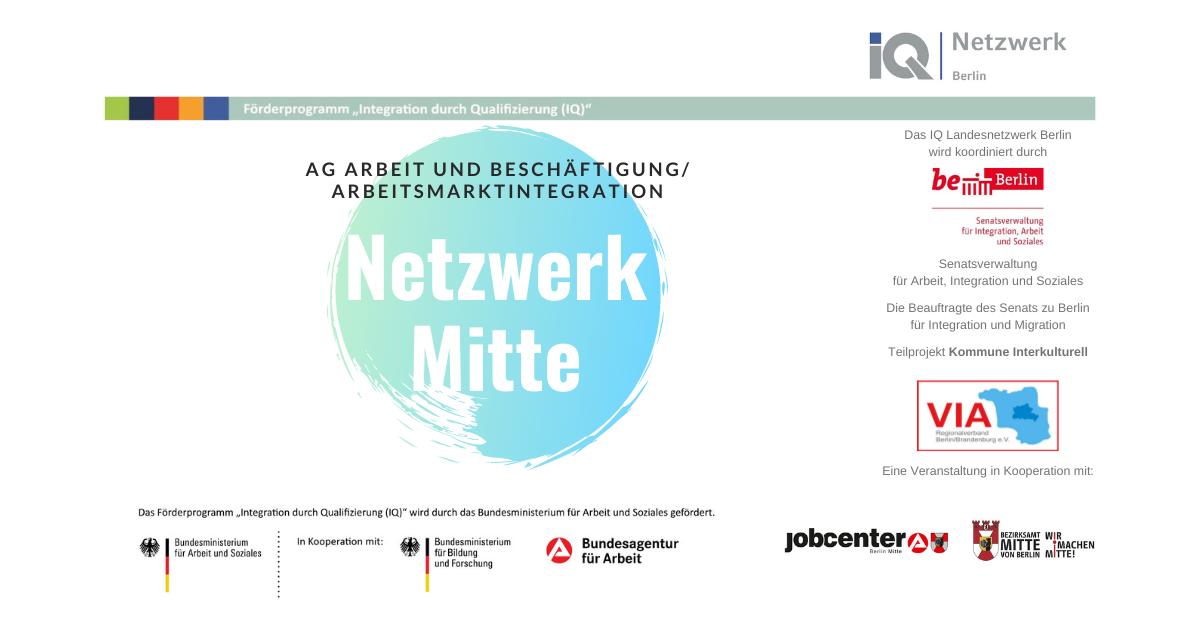 Netzwerk Mitte der Arbeitsgruppe Arbeitsmarktintegration des Migrationsbeirates Mitte