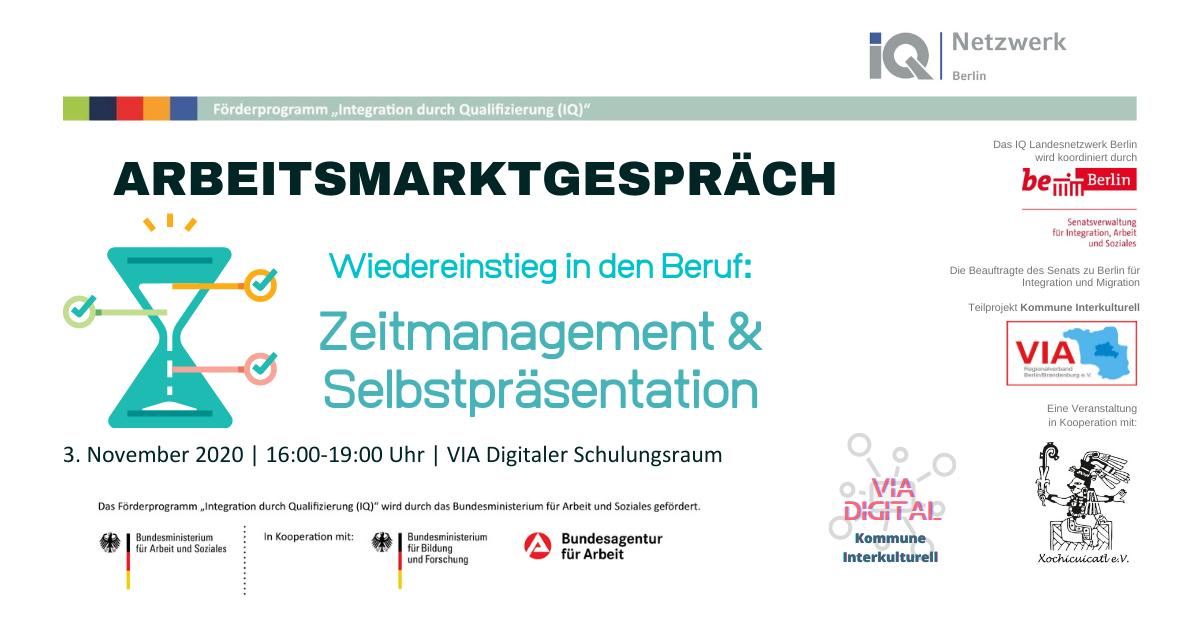 Arbeitsmarktgespräch: Wiedereinstieg in den Beruf:  Zeitmanagement & Selbstpräsentation @ Digitaler Schulungsraum VIA Berlin/Brandenburg
